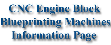 CNC Engine Block Blueprinting Machines
